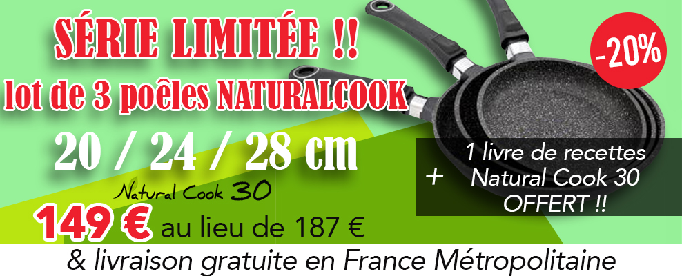 Lot poêles Natural Cook PROMOTION